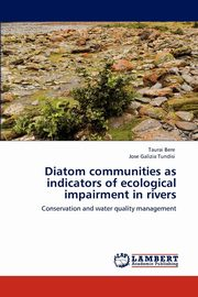 Diatom communities as indicators of ecological impairment in rivers, Bere Taurai