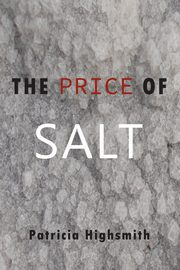 ksiazka tytuł: The Price of Salt autor: Highsmith Patricia