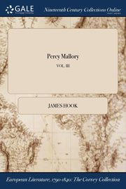 Percy Mallory; VOL. III, Hook James