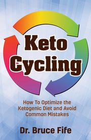 Keto Cycling, Fife Bruce