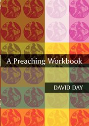 A Preaching Workbook, Day David