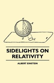 Sidelights on Relativity (Illustrated Edition), Einstein Albert