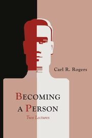 Becoming a Person, Rogers Carl