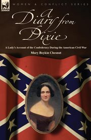 A Diary from Dixie, Chesnut Mary Boykin