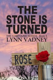 The Stone Is Turned, Vadney Janet Lynn
