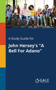 A Study Guide for John Hersey's