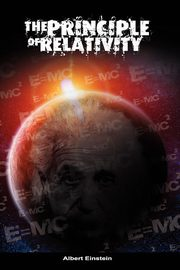 The Principle of Relativity, Einstein Albert