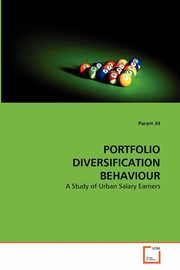 PORTFOLIO DIVERSIFICATION BEHAVIOUR, Jit Param