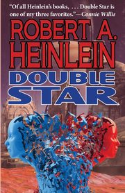 Double Star, Heinlein Robert A.