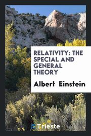 Relativity, Einstein Albert