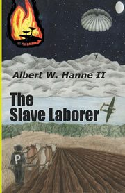 The Slave Laborer, Hanne II Albert  W