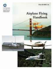 Airplane Flying Handbook (FAA-H-8083-3a), Federal Aviation Administration