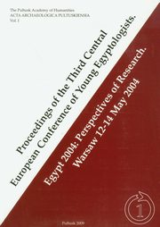 Proceedings of the Third Central European Conference of Young Egyptologists,
