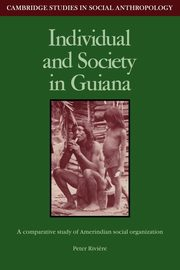 ksiazka tytuł: Individual and Society in Guiana autor: Riviere Peter