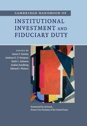 Cambridge Handbook of Institutional Investment and Fiduciary Duty,