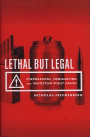 Lethal But Legal, Freudenberg Nicholas