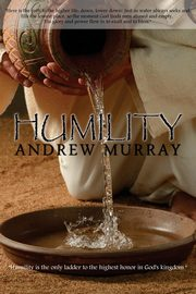 Humility by Andrew Murray, Murray Andrew
