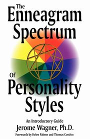 Enneagram Spectrum of Personality Styles, Wagner Jerome