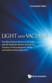 Light and Vacuum, CONSTANTIN MEIS