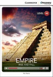 ksiazka tytuł: Empire: Rise and Fall Low Intermediate Book with Online Access autor: Harris Nic