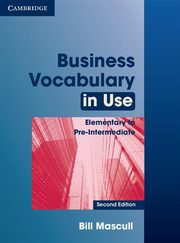 Business Vocabulary in Use Elementary to Pre-intermediate, Mascull Bill
