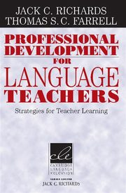 Professional Development for Language Teachers, Richards Jack C., Farrell Thomas S. C.