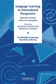 Language Learning in Intercultural Perspective, Byram Michael, Fleming Michael