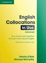 English Collocations in Use: Advanced, O'Dell Felicity, McCarthy Michael