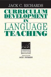 Curriculum Development in Language Teaching, Richards Jack C.