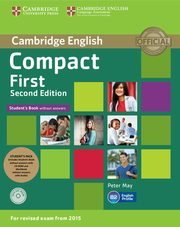 Compact First Student's Pack (Student's Book without Answers with CD ROM, Workbook without Answers with Audio), May Peter