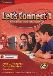 Let's Connect 1 Podręcznik, Richards Jack C., Barbisan Carlos, Sandy Chuck