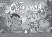 Greenman and the Magic Forest A Teacher's Resource Book, Miller Marilyn, Elliott Karen