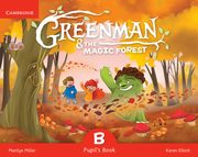Greenman and the Magic Forest B Pupil's Book with Stickers and Pop-outs, Miller Marilyn, Elliott Karen