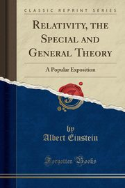 Relativity, the Special and General Theory, Einstein Albert