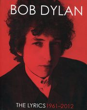 The Lyrics 1961-2012, Dylan Bob