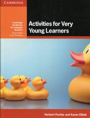 Activities for Very Young Learners, Puchta Herbert, Elliott Karen