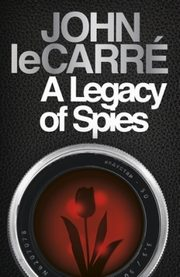 A Legacy of Spies, Le Carre John