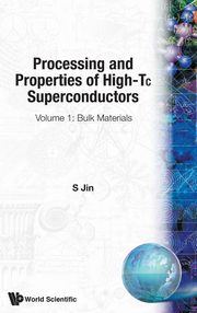 Processing and Properties of High-TC Superconductors,