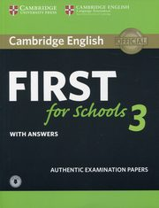 Cambridge English First for Schools 3 with answers with Audio,