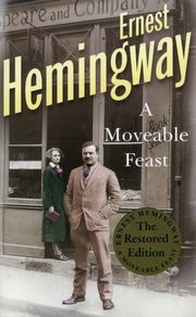 A Moveable Feast, Hemingway Ernest