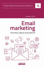 Email marketing, Ewelina Koch