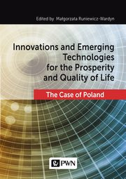 ksiazka tytuł: Innovations and Emerging Technologies for the Prosperity and Quality of Life autor: Małgorzata Runiewicz-Wardyn