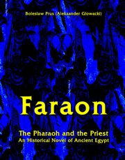 Faraon - The Pharaoh and the Priest, Bolesław Prus